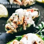 Stuffed Avocados with Chicken Bacon Salad