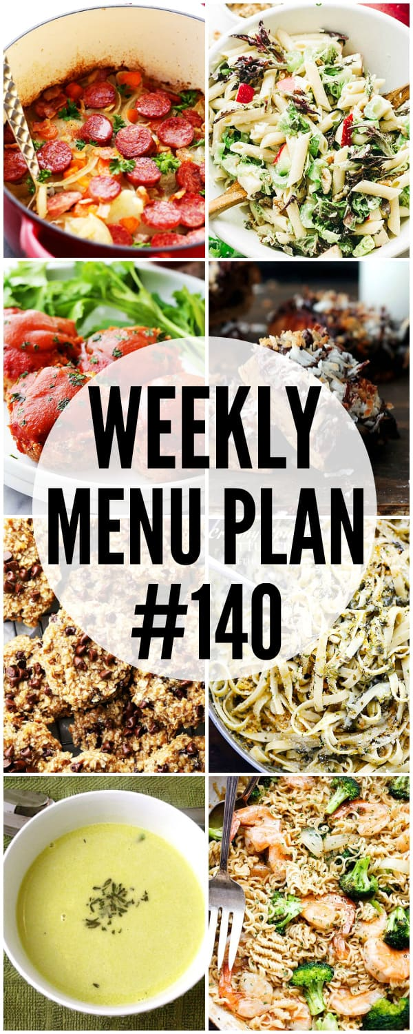 WEEKLY MENU PLAN (#140) -A delicious collection of dinner, side dish and dessert recipes to help you plan your weekly menu and make life easier for you!