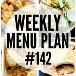WEEKLY MENU PLAN (#142)