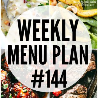 WEEKLY MENU PLAN (#144) -A delicious collection of dinner, side dish and dessert recipes to help you plan your weekly menu and make life easier for you!
