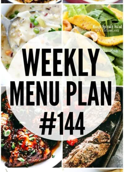 WEEKLY MENU PLAN (#144) - A delicious collection of dinner, side dish and dessert recipes to help you plan your weekly menu and make life easier for you!
