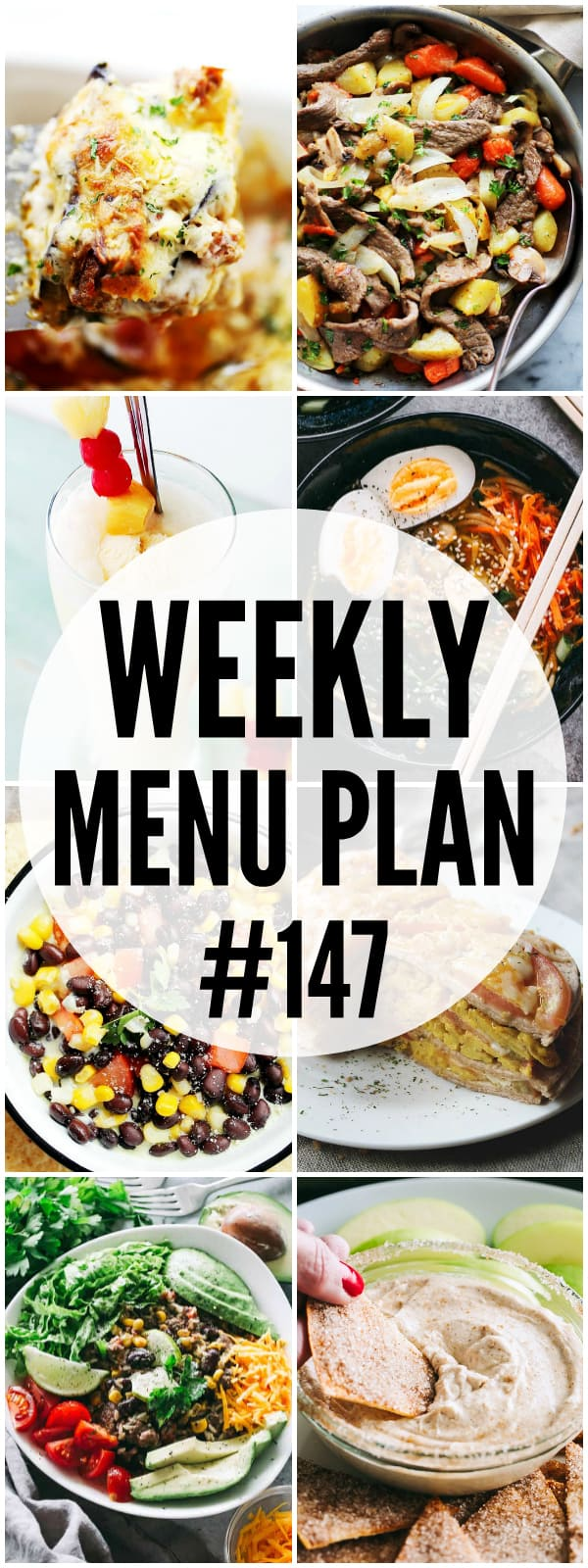 WEEKLY MENU PLAN (#147) - A delicious collection of dinner, side dish and dessert recipes to help you plan your weekly menu and make life easier for you!