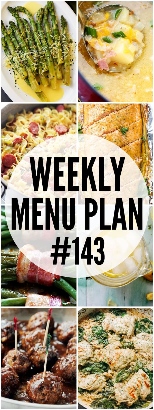 WEEKLY MENU PLAN (#143) - A delicious collection of dinner, side dish and dessert recipes to help you plan your weekly menu and make life easier for you!