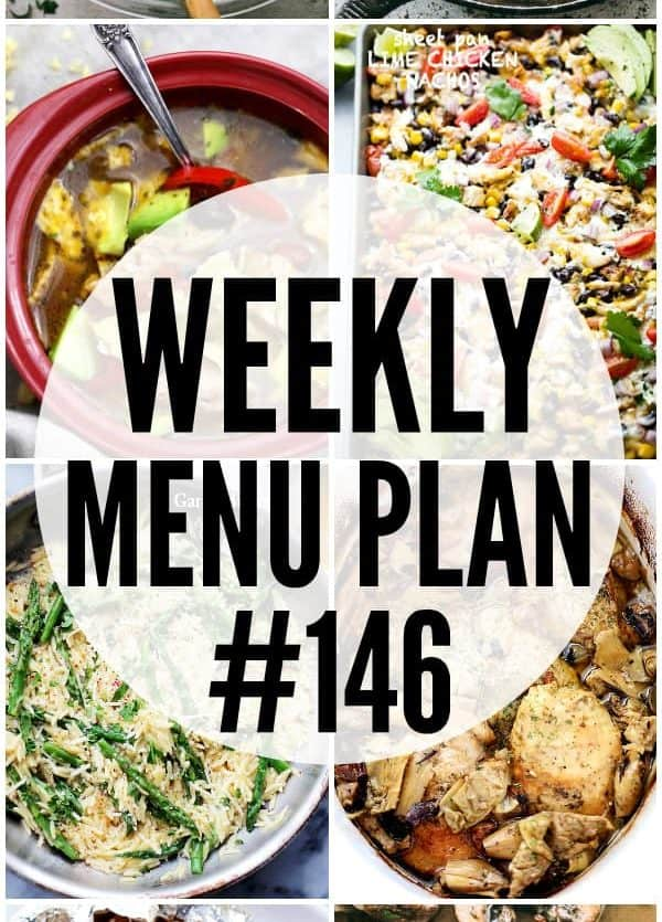 WEEKLY MENU PLAN (#146) -A delicious collection of dinner, side dish and dessert recipes to help you plan your weekly menu and make life easier for you!