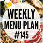 WEEKLY MENU PLAN (#145)