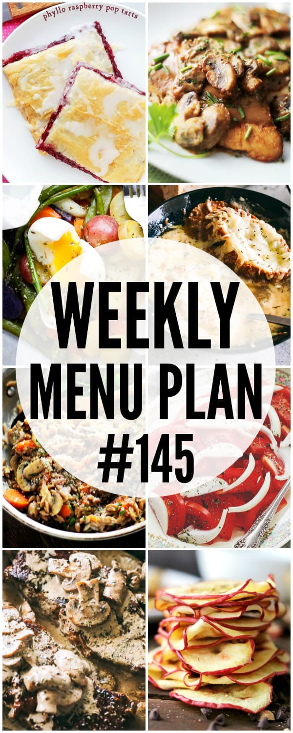 WEEKLY MENU PLAN (#145) -A delicious collection of dinner, side dish and dessert recipes to help you plan your weekly menu and make life easier for you!