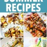 The Best 30 Summer Recipes - Your summer is about to get much more delicious! From grilled foods to salads and drinks, these summer recipes are delicious, easy, and perfect for your next backyard party.