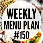 WEEKLY MENU PLAN (#150)