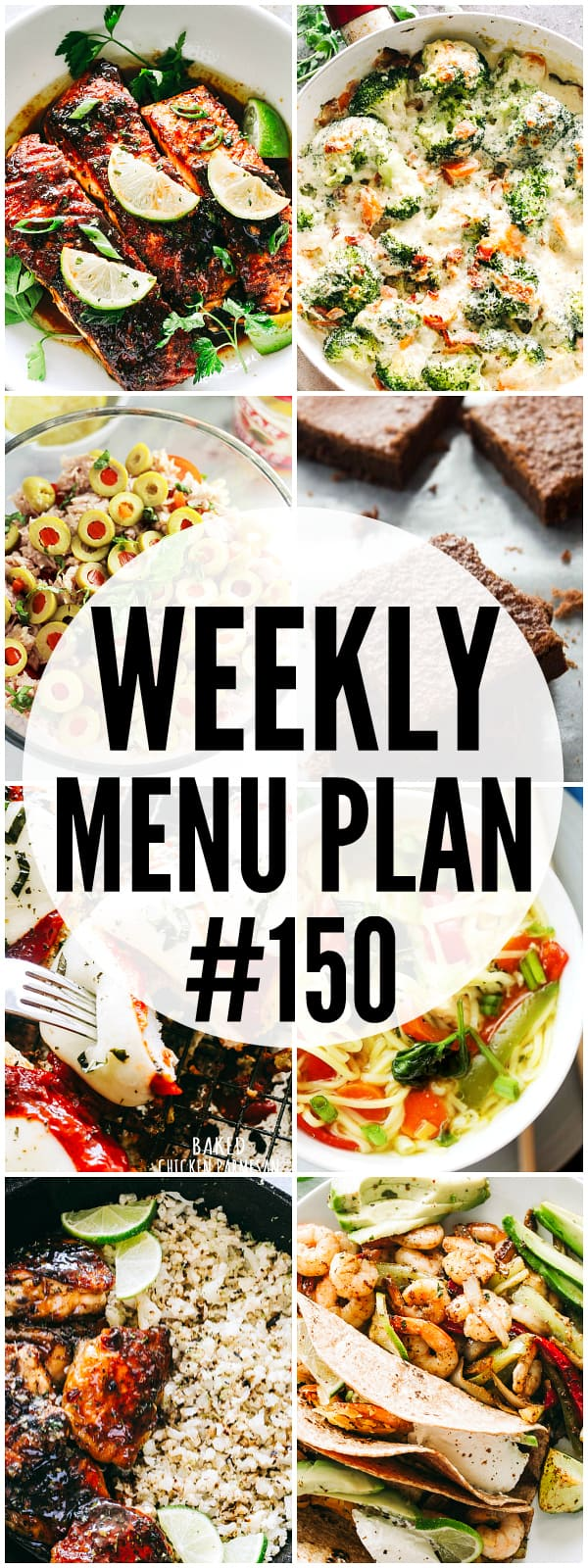 WEEKLY MENU PLAN (#150) – A delicious collection of dinner, side dish and dessert recipes to help you plan your weekly menu and make life easier for you!
