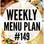 WEEKLY MENU PLAN (#149)