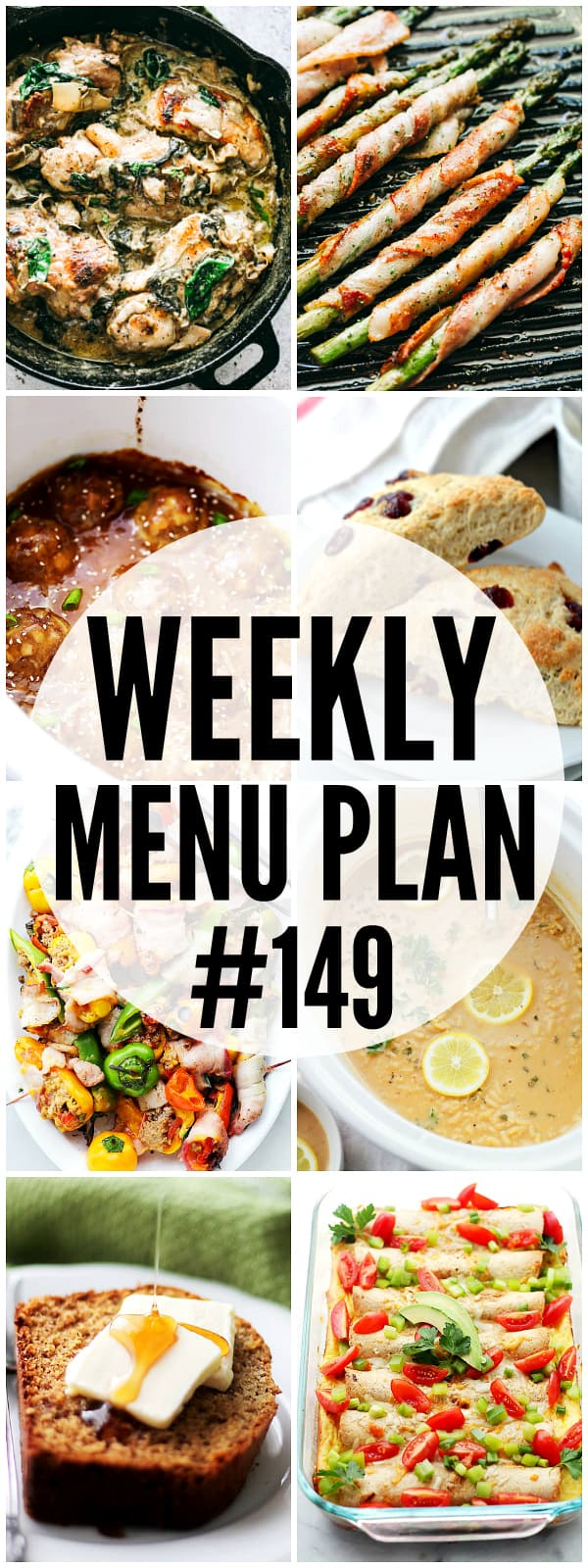 WEEKLY MENU PLAN (#149) – A delicious collection of dinner, side dish and dessert recipes to help you plan your weekly menu and make life easier for you!