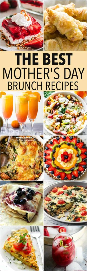 15 Mother's Day Brunch Ideas   Easy & Delicious Brunch Recipes!