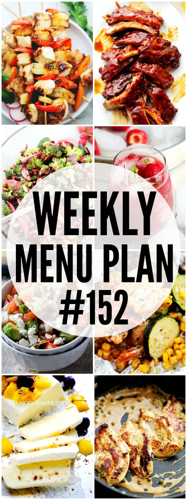 WEEKLY MENU PLAN (#152) - A delicious collection of dinner, side dish and dessert recipes to help you plan your weekly menu and make life easier for you! #menuplanning #weeklyspread #weekdaysupper #dinnertime #dinnerrecipes