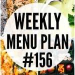 WEEKLY MENU PLAN (#156)
