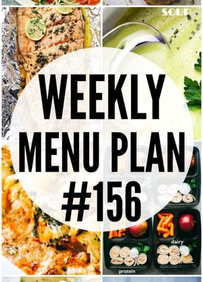 WEEKLY MENU PLAN (#156) - A delicious collection of dinner, side dish and dessert recipes to help you plan your weekly menu and make life easier for you!