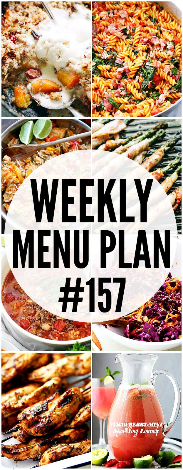 WEEKLY MENU PLAN (#157) – A delicious collection of dinner, side dish and dessert recipes to help you plan your weekly menu and make life easier for you!