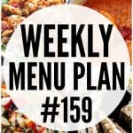 WEEKLY MENU PLAN (#159)