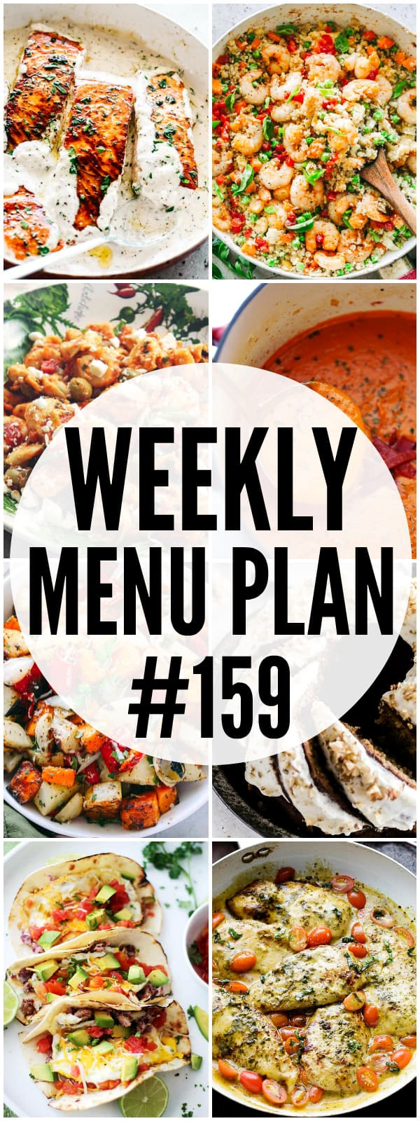 WEEKLY MENU PLAN (#159) - A delicious collection of dinner, side dish and dessert recipes to help you plan your weekly menu and make life easier for you!