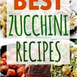 15 Best Zucchini Recipes
