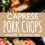 Caprese Pork Chops | Easy & Delicious Pork Chops Dinner Recipe