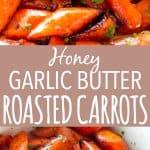 Honey Garlic Butter Roasted Carrots Recipe | Thanksgiving Side Dish
