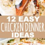 12 Easy Chicken Dinner Ideas Your Family Will Love