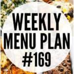 WEEKLY MENU PLAN (#169)