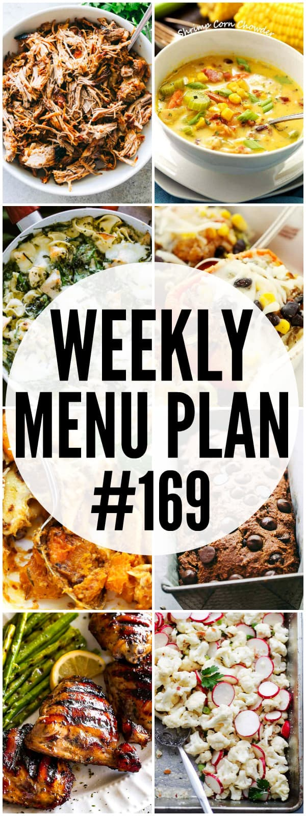 WEEKLY MENU PLAN (#169) - A delicious collection of dinner, side dish and dessert recipes to help you plan your weekly menu and make life easier for you!