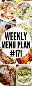 WEEKLY MENU PLAN (#171) -A delicious collection of dinner, side dish and dessert recipes to help you plan your weekly menu and make life easier for you!