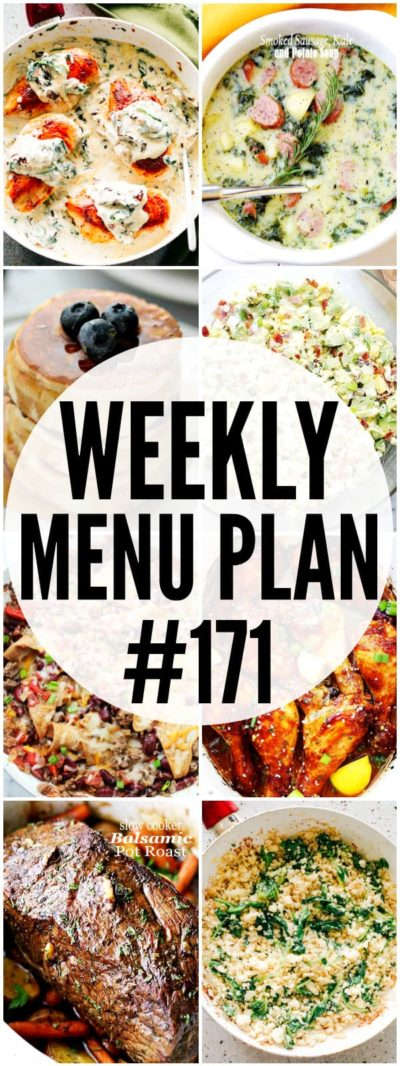 WEEKLY MENU PLAN (#171) - A delicious collection of dinner, side dish and dessert recipes to help you plan your weekly menu and make life easier for you!