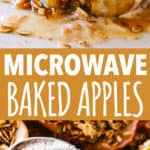 Microwave Baked Apples - Delicious, juicy, classic baked apples filled with a sweet oats mixture and prepared in the microwave in just minutes!