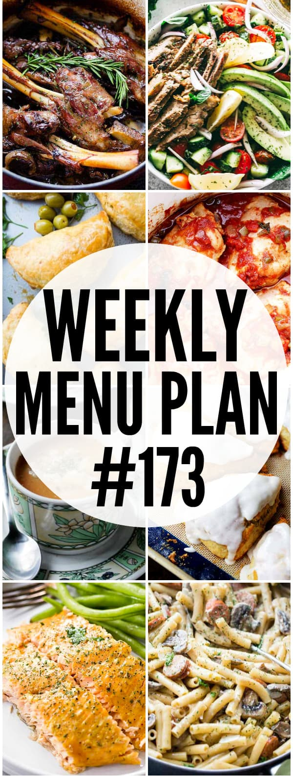 WEEKLY MENU PLAN (#173) -A delicious collection of dinner, side dish and dessert recipes to help you plan your weekly menu and make life easier for you!
