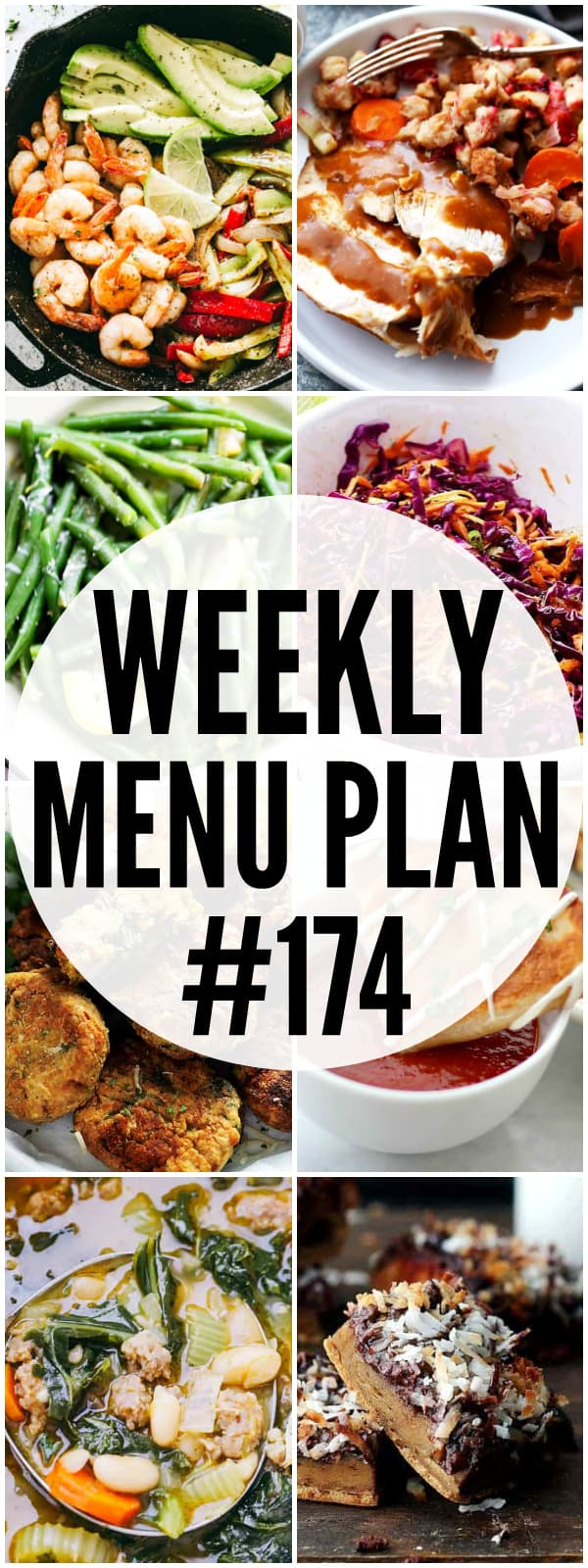WEEKLY MENU PLAN (#174) - A delicious collection of dinner, side dish and dessert recipes to help you plan your weekly menu and make life easier for you!