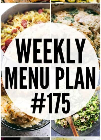 WEEKLY MENU PLAN (#175) -A delicious collection of dinner, side dish and dessert recipes to help you plan your weekly menu and make life easier for you!