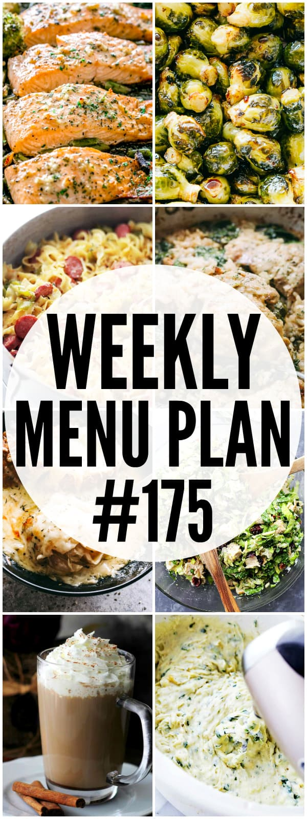WEEKLY MENU PLAN (#175) - A delicious collection of dinner, side dish and dessert recipes to help you plan your weekly menu and make life easier for you!