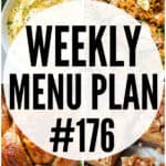 WEEKLY MENU PLAN (#176)