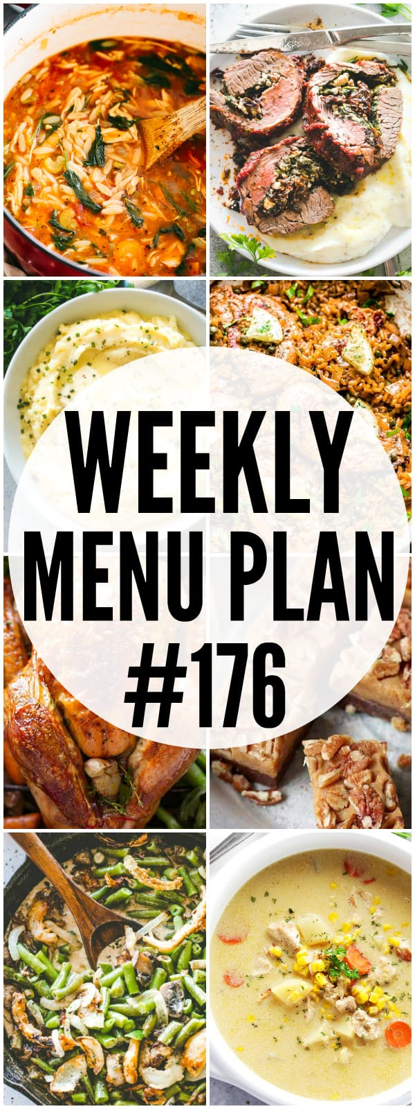 WEEKLY MENU PLAN (#176) - A delicious collection of dinner, side dish and dessert recipes to help you plan your weekly menu and make life easier for you!