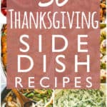 30 Thanksgiving Side Dish Recipes
