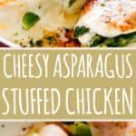 Asparagus Stuffed Chicken