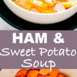 Ham Sweet Potato Soup
