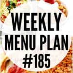 WEEKLY MENU PLAN (#185)