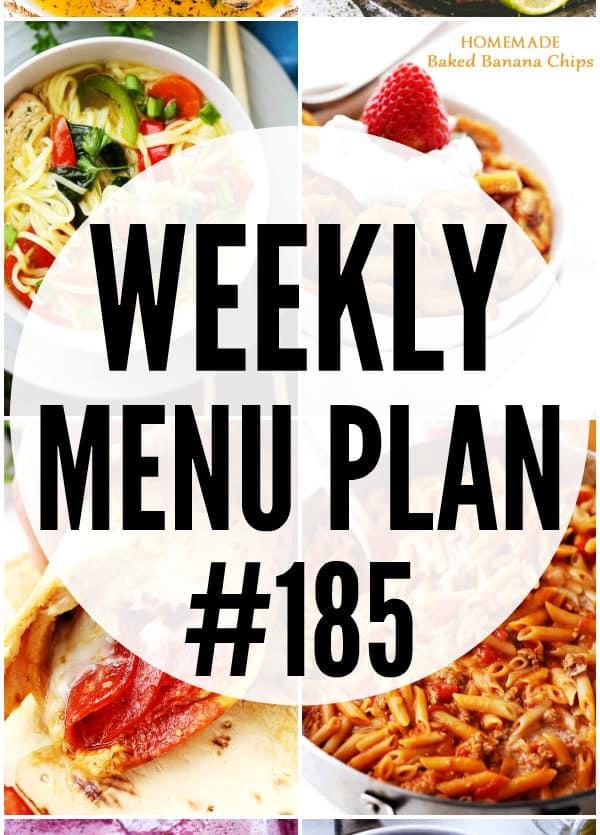 WEEKLY MENU PLAN #185