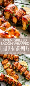 Oven Grilled Bacon Wrapped Chicken Skewers