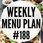 WEEKLY MENU PLAN (#188)