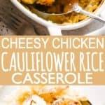 Chicken Cauliflower Rice Casserole