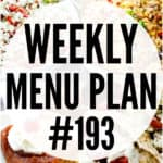WEEKLY MENU PLAN (#193)