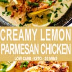 Creamy Lemon Parmesan Chicken Collage Pin