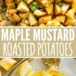 Maple Mustard Potatoes Pinterest Collage Pin
