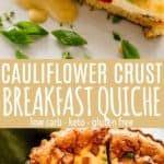 Cauliflower Crust Breakfast Quiche Pin Image