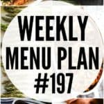 WEEKLY MENU PLAN (#197)